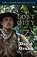 The Lost City of Z (Movie Tie-In): A Tale of Deadly Obsession in the Amazon (Vintage Departures)