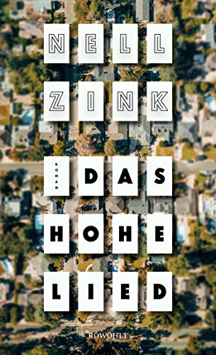 Buchseite und Rezensionen zu 'Das Hohe Lied' von Nell Zink
