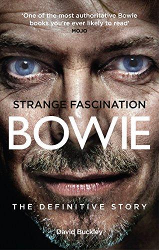 Strange Fascination. David Bowie. The Definitive Story