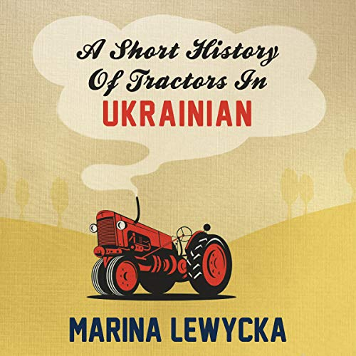 A Short History of Tractors in Ukrainian audiobook cover art