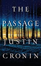 The Passage by Justin Cronin (2010-12-01)