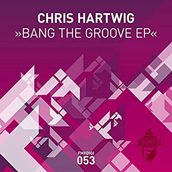 Bang The Groove