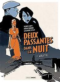 Deux passantes dans la nuit, tome 1 : Arlette par Patrice Leconte