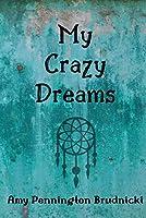 My Crazy Dreams