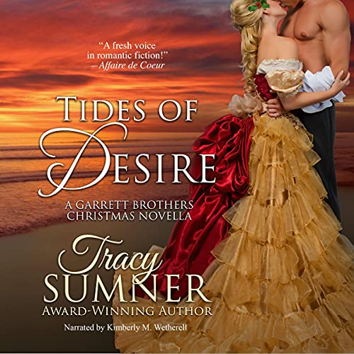 Tides of Desire: A Christmas Romance Audiobook By Tracy Sumner cover art