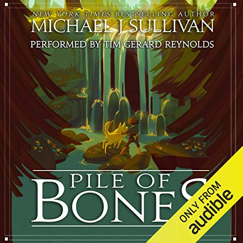Pile of Bones Audiobook By Michael J. Sullivan cover art