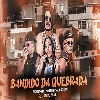 Bandido da Quebrada (feat. Mc Morena) (Brega Funk)