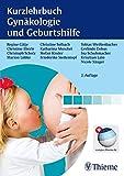 Kurzlehrbuch Gynäkologie und Geburtshilfe - Regine Gätje