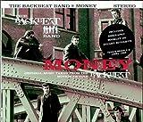 BACKBEAT BAND - MONEY/HE'S WEARING MY BATHROBE/DIZZY MIS