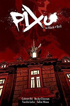 Pixu by [Gabriel Ba, Becky Cloonan, Fabio Moon]