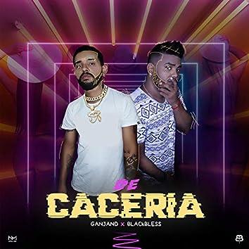 De Cacería (feat. Julian El Ganjand)