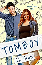 Tomboy: A Small Town Curvy Girl Romance (Juniper Creek Book 1)