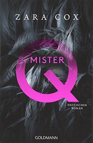 Mister Q: Erotischer Roman