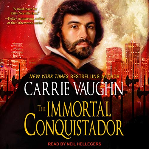 The Immortal Conquistador Audiobook By Carrie Vaughn cover art
