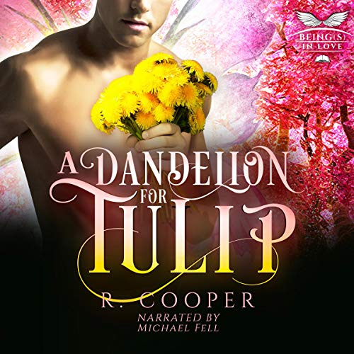 A Dandelion for Tulip cover art