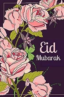 Eid Mubarak: Blank Lined Journal as Islamic Gift for Women as Happy Eid Greetings (Roses)