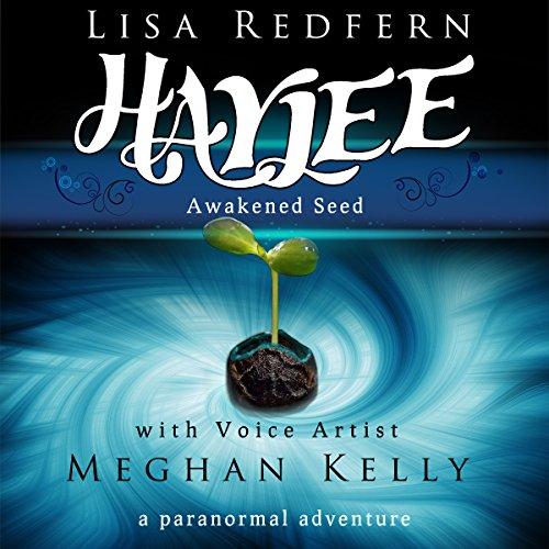 Haylee Awakened Seed audiobook cover art