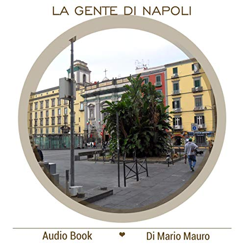 La gente di Napoli audiobook cover art