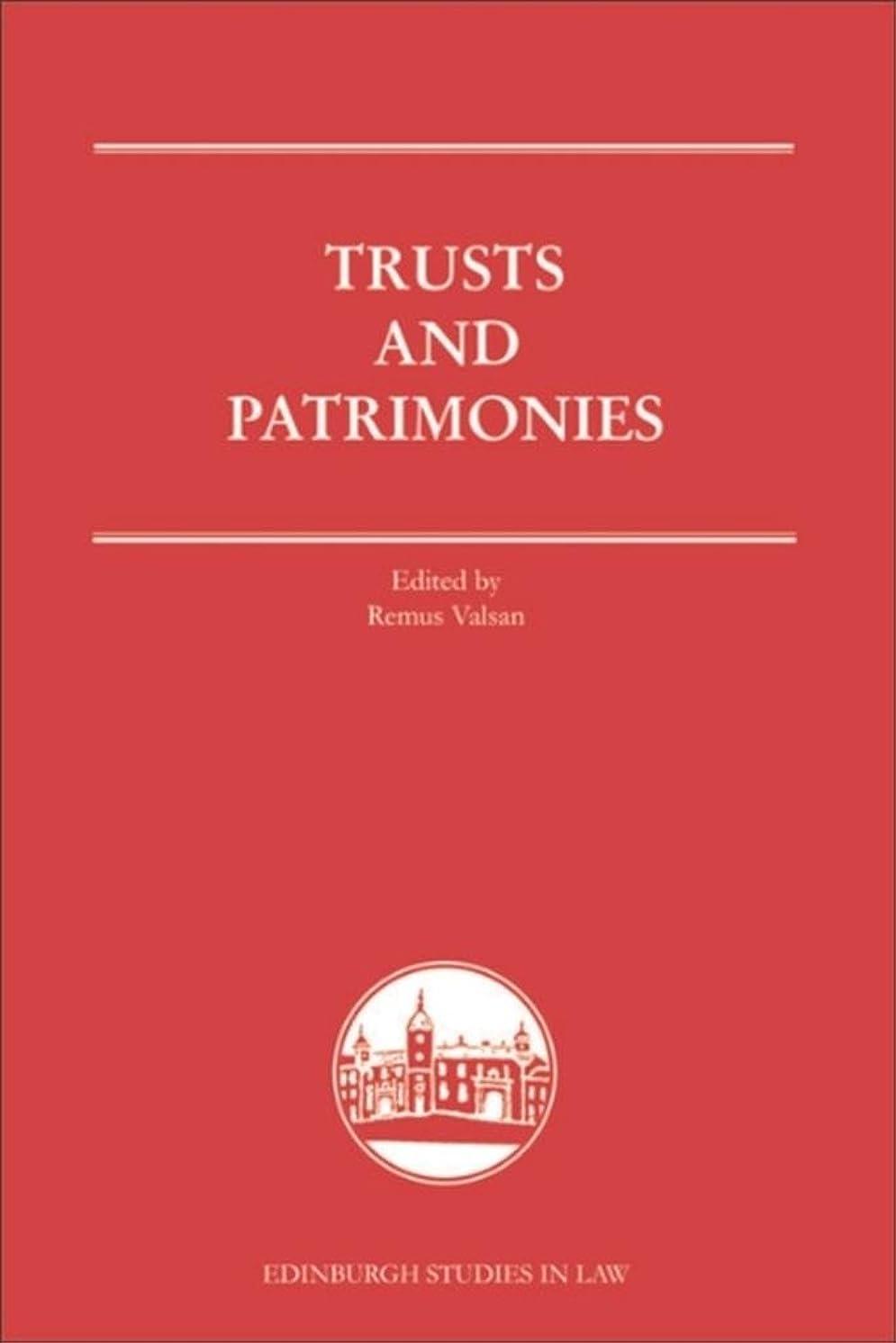 蒸発何十人もディプロマTrusts and Patrimonies (Edinburgh Studies in Law Book 12) (English Edition)