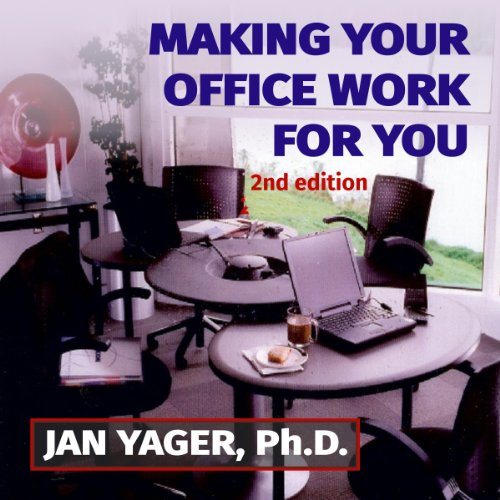 Making Your Office Work for You audiobook cover art