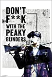 Close Up Peaky Blinders Poster Don't F**k with The Peaky