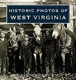 Historic Photos of West Virginia