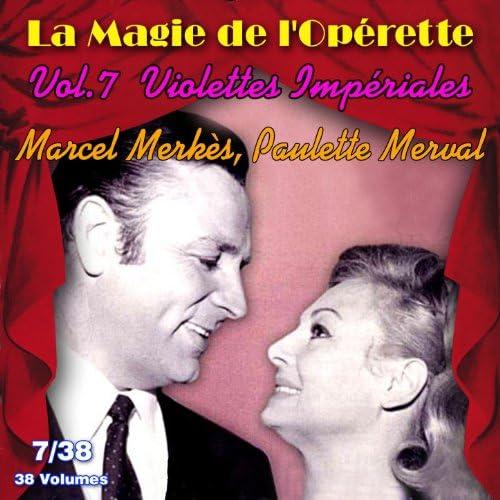 Marcel Merkès & Paulette Merval feat. Annie Dumas, Annick Baugé, Marcel Perchik, Roland Léonar & André Vylar
