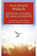 Quand Dieu s'en mêle, des miracles arrivent Poche
