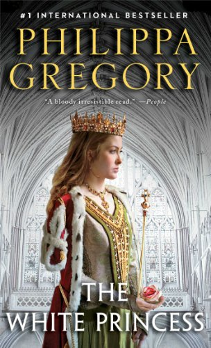 The White Princess (The Plantagenet and Tudor Novels)