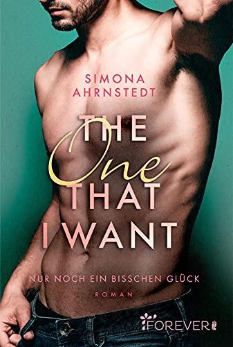 The one that I want: Nur noch ein bisschen Glück