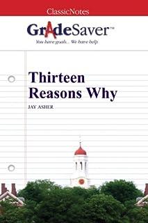 GradeSaver (TM) ClassicNotes: Thirteen Reasons Why