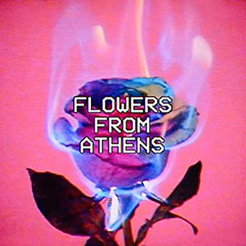 Flowers from Athens