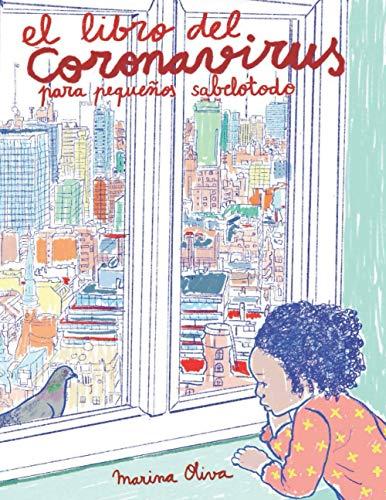 El libro del coronavirus para pequeños sabelotodo (Spanish Edition)