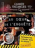 Cahier de vacances Larousse (adultes) spécial ENQUETES POLICIERES