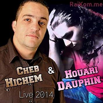 Cheb Hichem & Houari Dauphin (Live 2014)