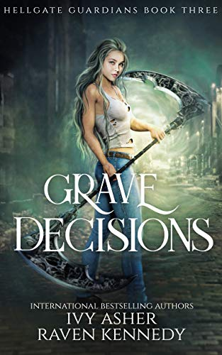Grave Decisions (Hellgate Guardians Book 3) (English Edition)