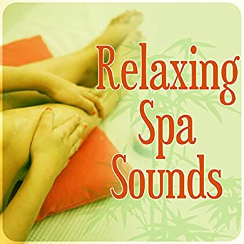 Relaxing Spa Sounds – Beautiful Moments, Therapeutic Massage, Day Spa and Relaxation, Music for Healing Through Sound and Touch