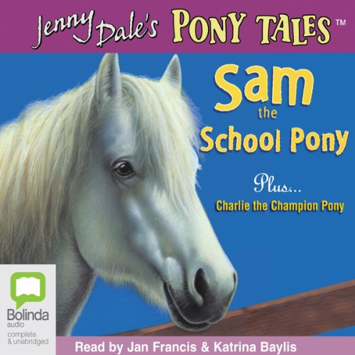 Sam the School Pony and Charlie the Champion Pony audiobook cover art