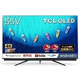 TCL 55V型 4k対応 液晶テレビ QLED搭載 55C815 Amazon Prime Video対応 スマートテレビ(Android TV) サウンドバー搭載 Dolby Atmos 2020年モデル