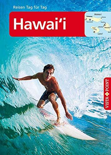 Hawai\'i: Reiseführer Tag für Tag (neutral) (Reisen Tag für Tag)