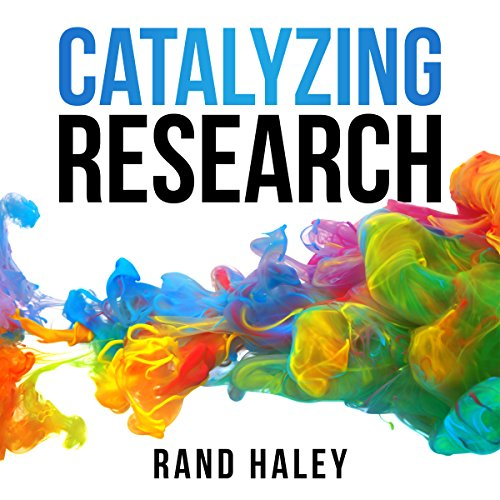 Catalyzing Research: Research Leaders and the Complex Faculty/Administration Interface cover art