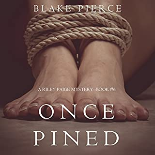 Once Pined     A Riley Paige Mystery, Book 6              Written by:                                                                                                                                 Blake Pierce                               Narrated by:                                                                                                                                 Elaine Wise                      Length: 7 hrs and 50 mins     Not rated yet     Overall 0.0