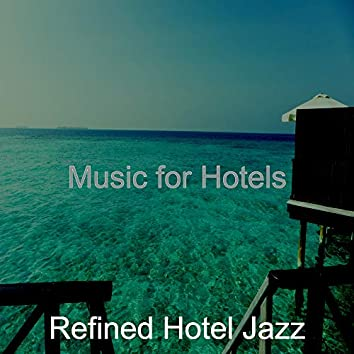 Music for Hotels
