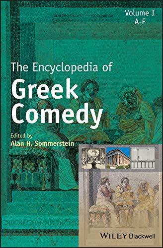 The Encyclopedia of Greek Comedy, 3 Volume Set