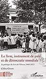 Le livre, instrument de paix et de démocratie mondiale ?: La politique du livre de l'Unesco, 1945-1975