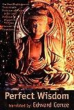 Perfection of Wisdom: The Short Prajanaapaaramitaa Texts