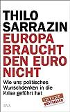 """Buchcover von Thilo Sarrazins """"Europa braucht den Euro nicht"""""""