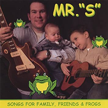 Songs for Family, Friends & Frogs
