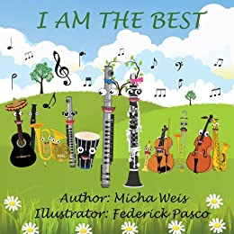 Children's book: I am the best (children's books - Series about friendship, values and confidence) Book 3)
