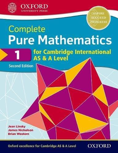 Cambridge International AS and A Level Pure maths. Student's book. Per le Scuole superiori. Con espansione online: Complete Pure Mathematics 1 for Cambridge International AS & A Level [Lingua inglese]